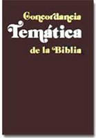 Concordancia Tematica De La Biblia 