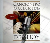 Cancionero Para La Iglesia De Hoy (Vocal) 