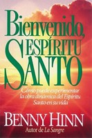 Bienvenido, Espritu Santo 