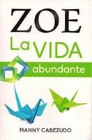 Zoe la Vida Abundante