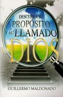 Descubra su Propósito y Llamado en Dios