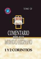 Comentario Bíblico  Mundo Hispano (Tomo 20) 1 Y 2 Corintios