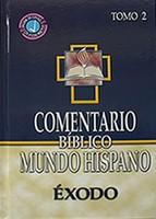 Comentario Biblico Mundo Hispano (Tomo 2)  Exodo