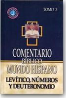 Comentario Bíblico  Mundo Hispano - Levítico, Números, Deuteronomio