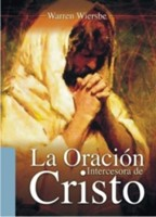 La Oración Intercesora De Cristo