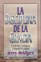 La Disciplina De La Gracia
