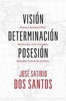 Visión, Determinación, Posesión