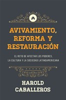 Avivamiento, Reforma y Restauración