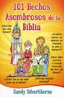 101 Hechos Asombrosos De La Biblia