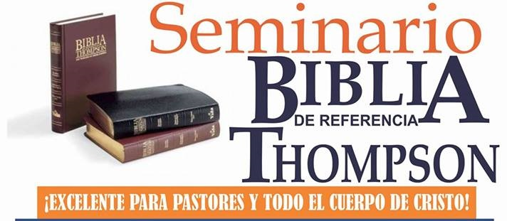 Reciente Seminario de la Biblia Thompson