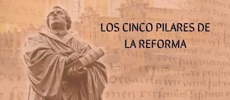 Los Pilares de la Reforma