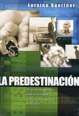 La predestinación (Rústica)