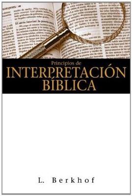 Principios de interpretación bíblica (Rústica)