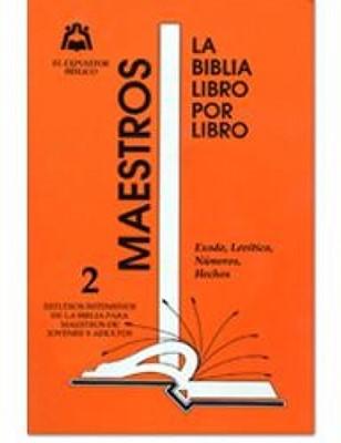 El Expositor Bíblico: Maestros De Adultos Y  Jóvenes (Libro 2) (Tapa suave) [Libro]