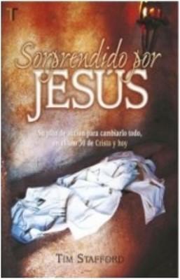 Sorprendido por Jesús (Rústica)