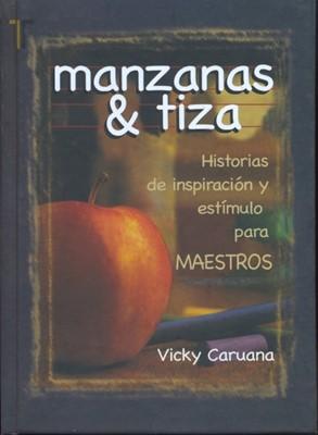 Manzanas y Tizas (Tapa Dura)