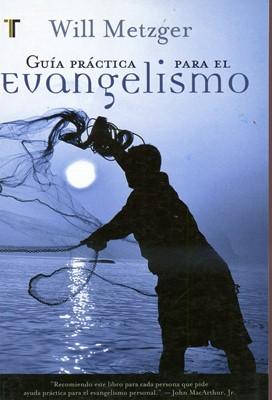 Guía práctica para el evangelismo (Rústica)