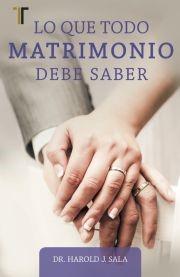 Lo que todo matrimonio debe saber (Rústica)