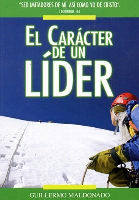El Carácter de un Líder (Rústica)