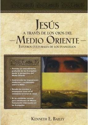 Jesús a través de los ojos del medio oriente (Tapa Dura)