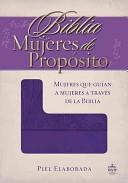 RVR 1960 Biblia Mujeres de Propósito (Piel)