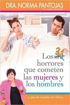 31 Horrores Que Cometen Las Mujeres Y Los Hombres (Rústica) [Libro]