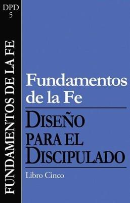 DFD5: FUNDAMENTOS DE LA FE DPD 5
