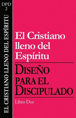 DFD2: EL CRISTIANO LLENO DEL ESPÍRITU 2