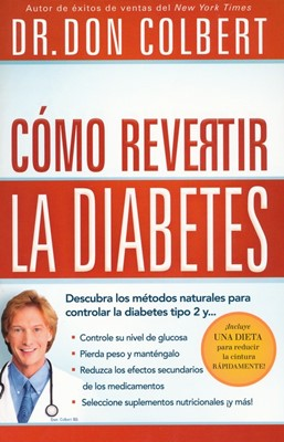 Cómo Revertir la Diabetes (Rústica)