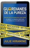 Guardianes De La pureza (rústica)