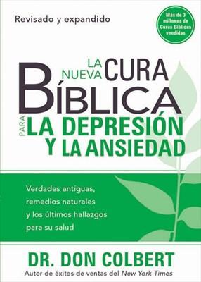 La Nueva Cura Bíblica para la Depresión y la Ansiedad (Rústica)