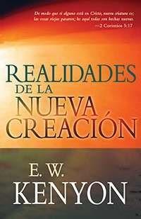 Realidades de la Nueva Creación (Rústica)