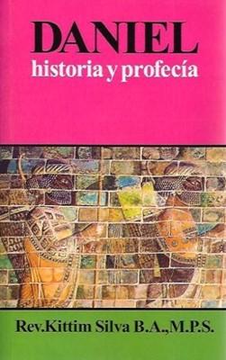 Daniel: Historia y Profecía (Rústica)