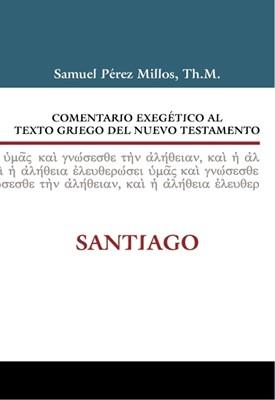 Comentario exegético al texto griego del Nuevo Testamento: Santiago (Tapa Dura)