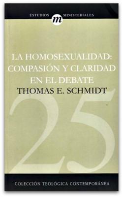 La Homosexualidad: compasión y claridad en el debate (Rústica)
