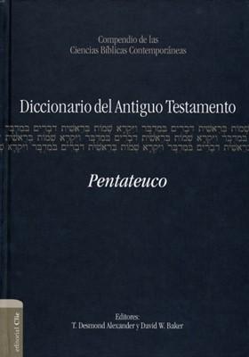 Diccionario del Antiguo Testamento - Pentateuco (Tapa Dura)