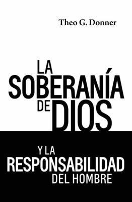 La Soberanía de Dios (Rústica)