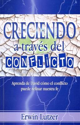 Creciendo a Traves del Conflicto (Rústica)