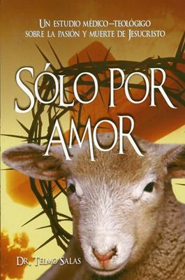 Sólo Por Amor (Rústica)