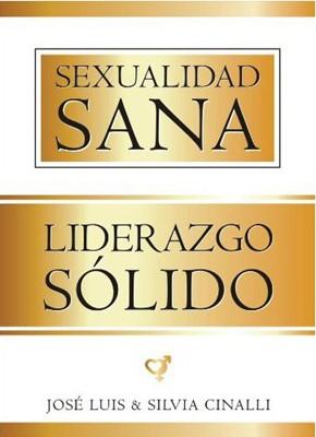 Sexualidad Sana Liderazgo Sólido (Rústica)