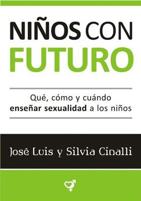 Niños con futuro (Rústica) [Libro]
