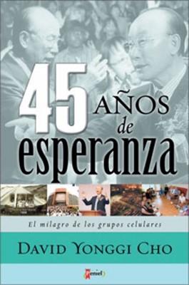 45 Años de esperanza (Rústica)