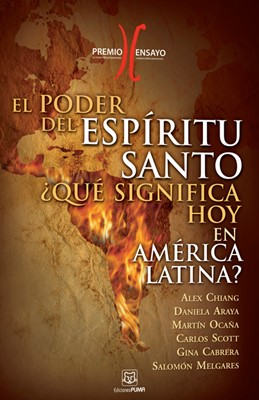 El Poder del Espíritu Santo ¿Qué significa hoy en América latina ? (Rústica)