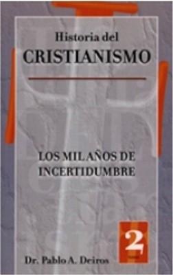 HISTORIA DEL CRISTIANISMO TOMO 2 (Rústica)