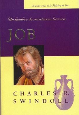 Job: Un Hombre De Resistencia Heroica (Tapa suave) [Libro]
