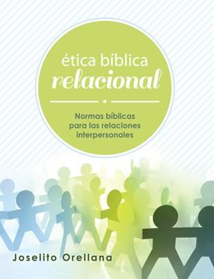 Ética bíblica Relacional (Rústica)