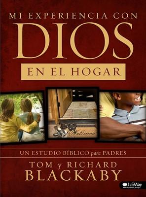 Mi Experiencia Con Dios En El Hogar (Rústica) [Libro]