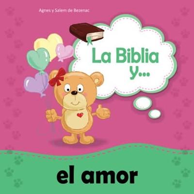 La Biblia y... el amor