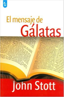 El Mensaje de Gálatas (Rústica)