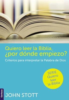 Quiero leer la Biblia ¿Por Dónde Empiezo? [Libro de Bolsillo]